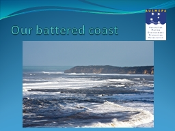 Our battered coast