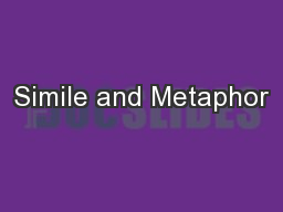 Simile and Metaphor PowerPoint PPT Presentation