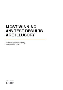 MOST WINNING AB TEST RESULTS ARE ILLUSORY Martin Goodson DPhil Research lead Qub PDF document - DocSlides