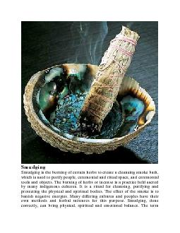 mudging is the burning of certain herbs to create a cleansing smoke ba