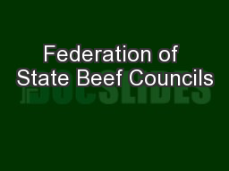 Federation of State Beef Councils PowerPoint PPT Presentation
