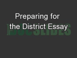 Preparing for the District Essay