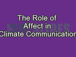 The Role of Affect in Climate Communication