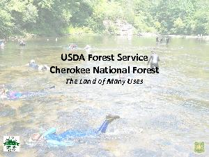 USDA Forest ServiceCherokee National ForestThe Land of Many Uses ...