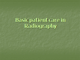 Basic patient care in Radiography