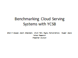 Benchmarking Cloud Serving Systems with YCSB