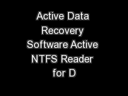 Active Data Recovery Software Active NTFS Reader for D