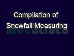 Compilation of Snowfall Measuring