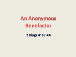 An Anonymous Benefactor