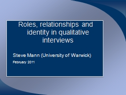 Roles, relationships and identity in qualitative interviews