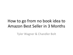 How to go from no book idea to Amazon Best Seller in 3 Mont