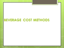 BEVERAGE COST METHODS