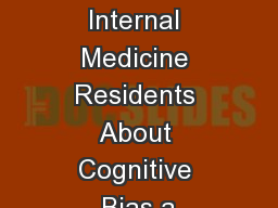 Teaching Internal Medicine Residents About Cognitive Bias a PowerPoint Presentation, PPT - DocSlides