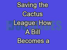 Saving the Cactus League: How A Bill Becomes a