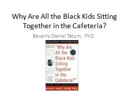 Why Are All the Black Kids Sitting Together in the Cafeteri