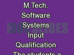 Integrated M.Tech. Software Systems Input Qualification The students a