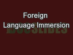 Foreign Language Immersion