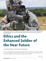 Ethics and the Enhanced Soldier of the Near FutureCol. Dave Shunk, U.S