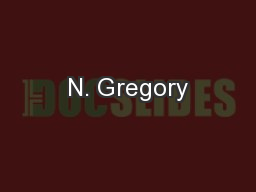 N. Gregory PowerPoint PPT Presentation