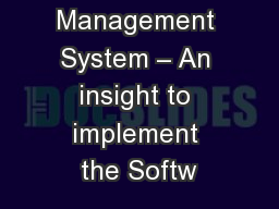Bin Management System – An insight to implement the Softw