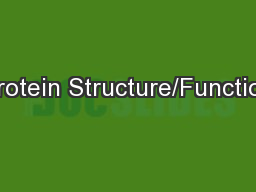 Protein Structure/Function PowerPoint PPT Presentation