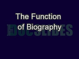 The Function of Biography