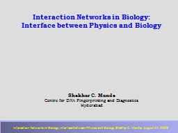 Interaction Networks in Biology: