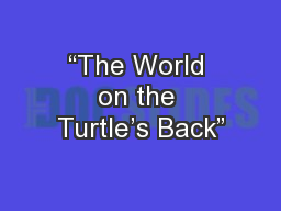 """""""The World on the Turtle's Back"""""""