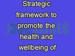 Strategic framework to promote the health and wellbeing of