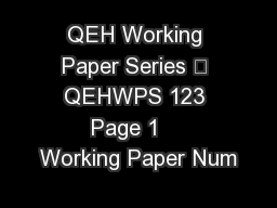 QEH Working Paper Series – QEHWPS 123 Page 1    Working Paper Num