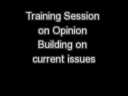 Training Session on Opinion Building on current issues