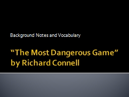 """""""The Most Dangerous Game"""" PowerPoint PPT Presentation"""