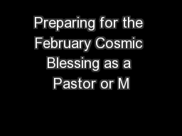 Preparing for the February Cosmic Blessing as a Pastor or M