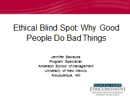 Ethical Blind Spot: Why Good People Do Bad Things PowerPoint PPT Presentation