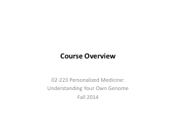 Course Overview PowerPoint PPT Presentation