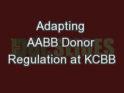 Adapting AABB Donor Regulation at KCBB