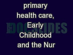 Aboriginal primary health care, Early Childhood and the Nur