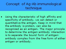 Concept  of Ag-Ab immunological technique PowerPoint PPT Presentation