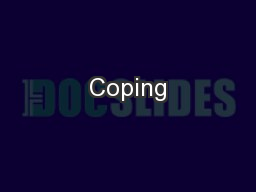 Coping