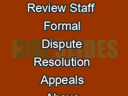 Guidance for Industry and Review Staff  Formal Dispute Resolution Appeals Above  PDF document - DocSlides