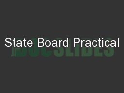 State Board Practical