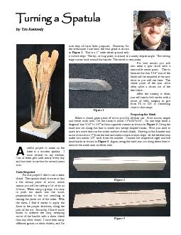 Turning a Spatulaby Tim Kennedyuseful project to make on thelathe is a PowerPoint PPT Presentation