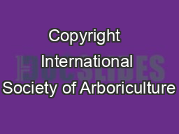 Copyright  International Society of Arboriculture