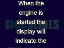 METER OPERATION When the engine is started the display will indicate the RPM of the engine PowerPoint PPT Presentation