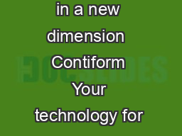 Contiform  stretch blow moulder Energy conservation in a new dimension  Contiform Your technology for a new energy era It is the third generation of a success ful series
