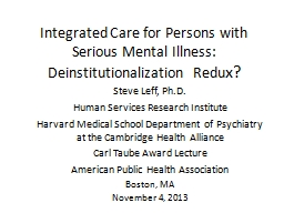Integrated Care for Persons with Serious Mental Illness: De