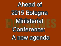 Ahead of 2015 Bologna Ministerial Conference:  A new agenda