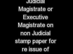 ANNEXURE K Affidavit to be sworn before First Class Judicial Magistrate or Executive Magistrate on non Judicial stamp paper for re issue of passport which was obtained prior to marriage by married ap