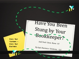 Have You Been Stung by Your Bookkeeper?