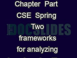 Machine Learning  Chapter  Part  CSE  Spring  Two frameworks for analyzing learning algorithms